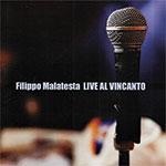"""Produzione CD """"Filippo Malatesta – Live al Vincanto"""""""