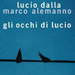 """Libro/CD/DVD: """"Gli occhi di Lucio"""""""