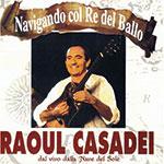 """Produzione CD: """"Navigando col re del ballo"""" Raoul Casadei"""