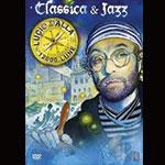 """Registrazione Live """"Lucio Dalla Classica & Jazz"""""""